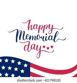 Vector Happy Memorial Day card. National american holiday illustration with USA flag. Festive poster or banner with hand lettering.