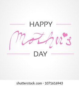 Vector Happy Mother's Day. Greeting card. Decoration text with heart.