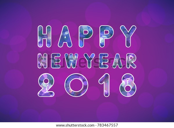 Vector Happy New Year 2018 background