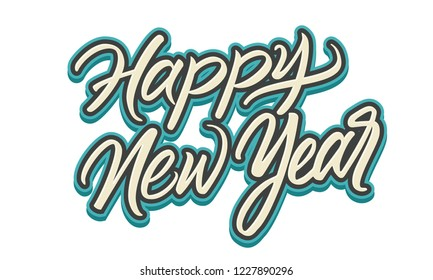 Vector Happy New Year lettering. Expressive Modern style festive simple brush calligraphy sign. Decoration print design. Vector illustration on white background