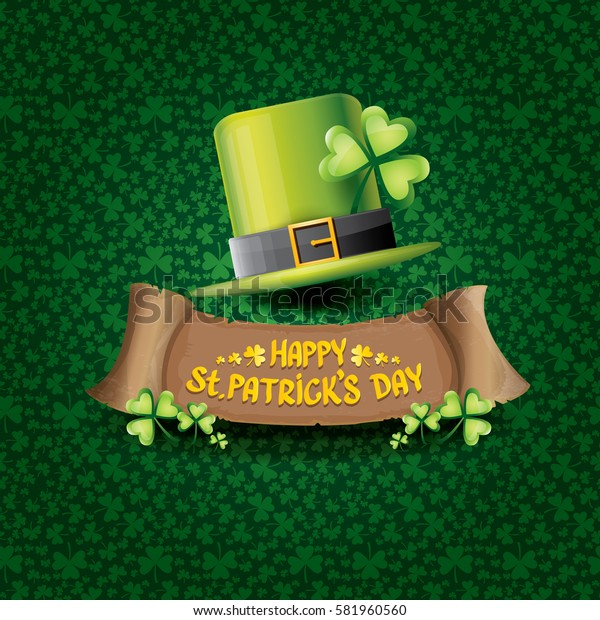 vector happy saint patrick's day label or poster with green hat, lucky clovers and vintage ribbon isolated on green pattern background. vector saint patriks day banner or greeting card