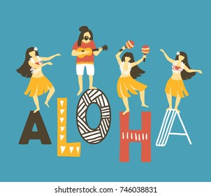 Vector hawaii  illustration. Summer background with dancing girls, men playing ukulele and text - ALOHA . Bright ethnic design.
