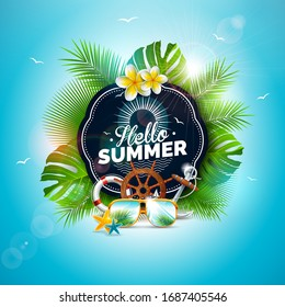 Vector Hello Summer Holiday Illustration with Typography Letter and Tropical Leaves on Ocean Blue Background. Exotic Plants, Flower, Sunglasses and Ship Steering Wheel for Banner, Flyer, Invitation