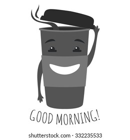 Vector hipster graphic illustration with cute cup of coffee or tea to go with smiley face. Good morning text. Typography inspiration poster, funny monochrome greeting card, cartoon print