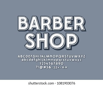 Vector hipster style sign Barber Shop. White and grey retro Font. Vintage simple Alphabet Letters, Numbers and Symbols