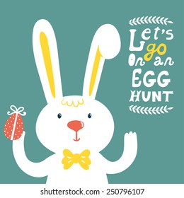 """Vector holiday background with cute bunny, egg, branches and text """"Let's go on an egg hunt"""". Bright card with smiling cartoon rabbit. Childish background."""