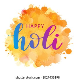 Vector holiday illustration of abstract colorful Happy Holi background. Lettering text on watercolor imitation bright spots and splashes. Festival of colors