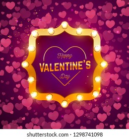 Vector holiday illustration. Happy Valentine's Day greeting lettering. Retro frame with light bulbs. Valentine's Day background.