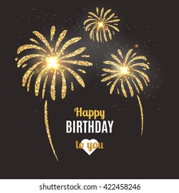 Vector holiday poster Happy Birthday. Vector birthday card with golden fireworks
