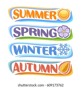 Vector horizontal banners Four Seasons: spring - lavender flower sharon, summer - hot sunshine, autumn - fall leaf, winter - frost snowflake, abstract logos all 4 seasons isolated on white background.
