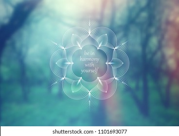 Vector horizontal template design for web and social media; Wonderful sacred geometry on landscape blurred background with motivational phrase or place for your text.