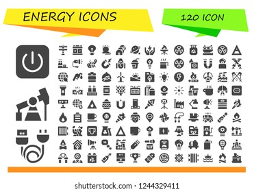 Vector icons pack of 120 filled energy icons. Simple modern icons about  - Power, Charge, Pump jack, Transmission tower, Battery, Idea, Lamp, Greenhouse, Orbit, Save energy, Torch, Radiation