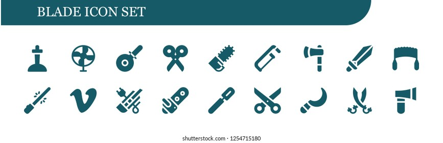 Vector icons pack of 18 filled blade icons. Simple modern icons about  - Excalibur, Fan, Pizza cutter, Scissors, Chainsaw, Saw, Ax, Sword, Saber, Vimeo, Cutter, Peeler, Sickle