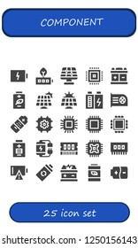 Vector icons pack of 25 filled component icons. Simple modern icons about  - Battery, Solar panel, Cpu, Microchip, Ram, Empty battery