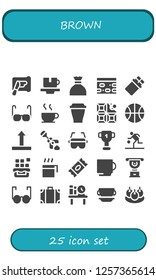 Vector icons pack of 25 filled brown icons. Simple modern icons about  - Spreading, Cup, Sugar, Nougat, Chocolate, Glasses, Basketball, Side up, Poop, Travel bag, Bookshelf, Bitterballen