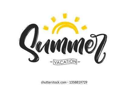 Vector illusteration: Hand drawn  textured brush lettering composition of Summer Vacation with sun.