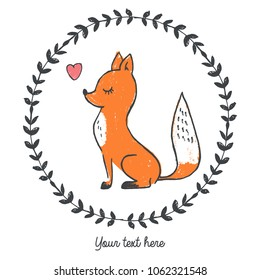 Vector illustraion of hand drawn fox inside round floral frame with heart, place for slogan, lettering your text here, cartoon character can be used as fashion print for t shirt drawn with crayons
