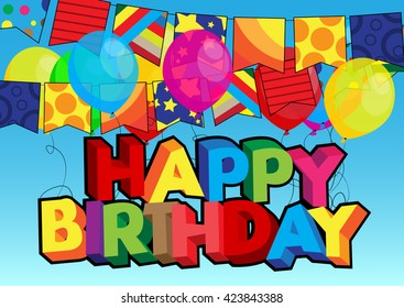 Vector illustrated cartoon Happy Birthday card with balloons and flags.