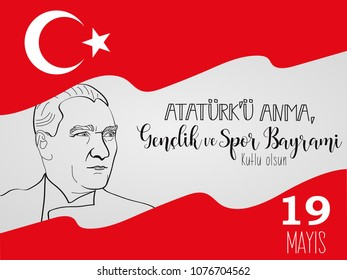 vector illustration 19 mayis Ataturk'u Anma, Genclik ve Spor Bayrami. Lettering, translation: 19 may Commemoration of Ataturk, Youth and Sports Day