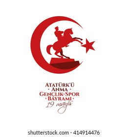 vector illustration 19 mayis Ataturk'u Anma, Genclik ve Spor Bayram?z , translation: 19 may Commemoration of  Ataturk, Youth and Sports Day, graphic design to the Turkish holiday, children logo.