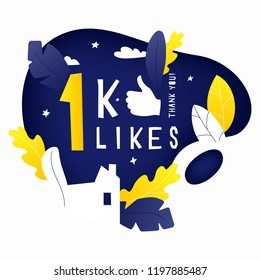 Vector illustration of 1k likes celebration banner with house, leaves and stars silhouettes. Hand drawing lettering composition for thanks design template.