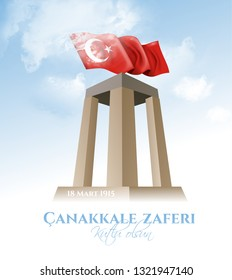 vector illustration 2019. 18 mart canakkale zaferi national holiday , 1915 the day the Ottomans victory Canakkale Victory Monument .translation: victory of Canakkale happy holiday March 18 1915