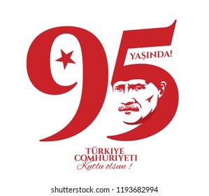 vector illustration 29 ekim Cumhuriyet Bayrami kutlu olsun, Republic Day Turkey. Translation: 29 october Republic Day 95 years  Turkey and National Day in Turkey happy holiday. graphic design elements