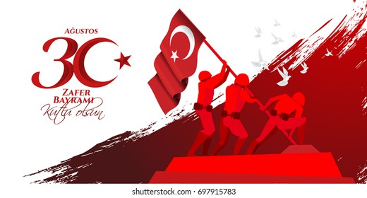 vector illustration. 30 agustos zafer bayrami Victory Day Turkey. Translation: August 30 celebration of victory and the National Day in Turkey. celebration republic, graphic for design elements