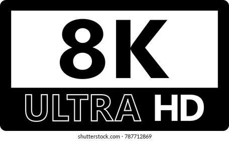 Vector Illustration Of 8K Ultra HD Quality Sign / Logotype For Tv / Computer / Laptop In Black And White