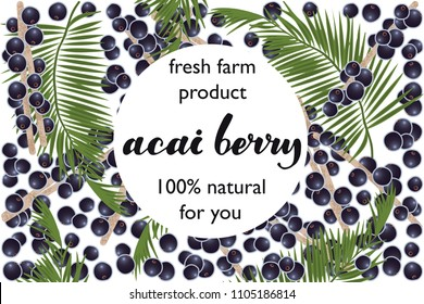 vector illustration of acai berry and leaf design with lettering acai berry background white and berry and text fresh farm product 100% natural for you EPS10