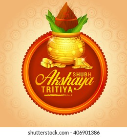 Vector illustration of Akshaya Tritiya celebration with a golden kalash,gold bar and gold coins on decorated background.