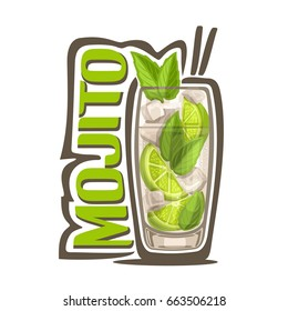 Vector illustration of alcohol Cocktail Mojito: full glass with transparent cocktail, sliced lime, cubes of ice, green leaves of herb mint, glassware with exotic long drink mojito on white background.
