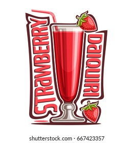 Vector illustration of alcohol Cocktail Strawberry Daiquiri: garnish of red berry on glass and straw in tropical cocktail, design logo with pink title - strawberry daiquiri, mocktail drink on white.