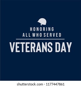 Vector illustration of American veterans day, 11th November with simple typography and soldier's helmet in dark background