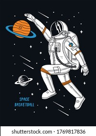 Vector illustration of astronaut playing basketball in space, graphics for t-shirt prints, posters and other uses.