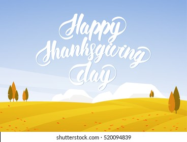 Vector illustration: Autumn landscape with fields and hand lettering of Happy Thanksgiving Day.