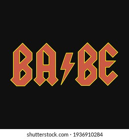 Vector illustration of the babe sign, babe shirt design. best babe printable