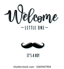 """Vector illustration of a baby shower Invitation with """"Welcome little one"""". It's a boy. Can be used for cards, flyers, posters, t-shirts."""
