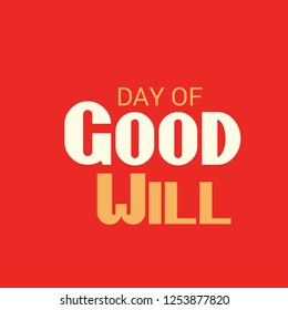 Vector illustration of a Background For Day of Good Will.