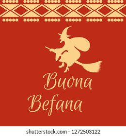 Vector illustration of a Background for Epiphany (Epiphany is a Christian festival) with Italian Lettering Quote Buona Befana.
