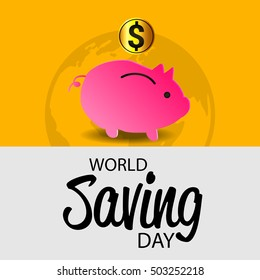 Vector illustration of a Background For World savings day with stylish text.