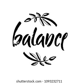 Vector illustration Balance . Hand written word with black ink. Isolated on white background. Modern calligraphy. Yoga, meditation, peace of mind motivational word for labels and prints.