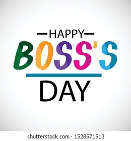 Vector illustration of a Banner or Background for Happy Boss's Day.