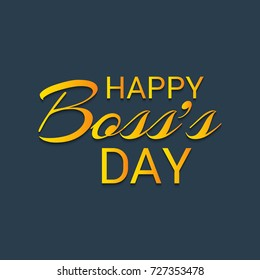 Vector illustration of a Banner for Happy Boss's Day.