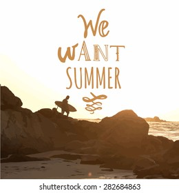 Vector illustration of a beach landscape. Summer sunset by the sea. Surfer with board on coastal rock. We want summer.