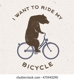 Vector Illustration of the bear on bicycle with captions I Want To Ride My Bicycle. Vintage styled postcard.