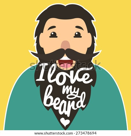 Be Proud I Love Beards Great Awesome Beard Epic