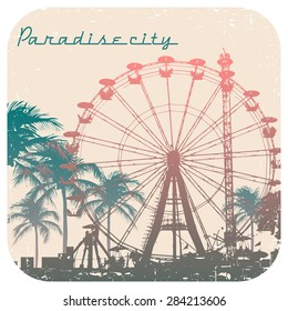 Vector illustration of Big Ferris wheel and palm tree with print for t-shirt graphic with text Paradise city