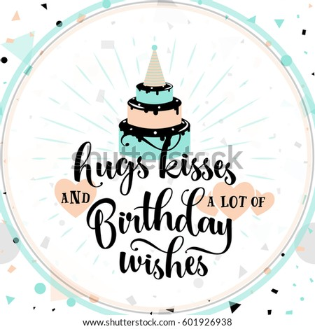 Vector Illustration Of Birthday Greeting Card With Typography Lettering Text Sign Cake Hearts