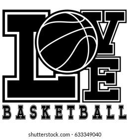Vector illustration black inscription love basketball on white background with basketball ball.